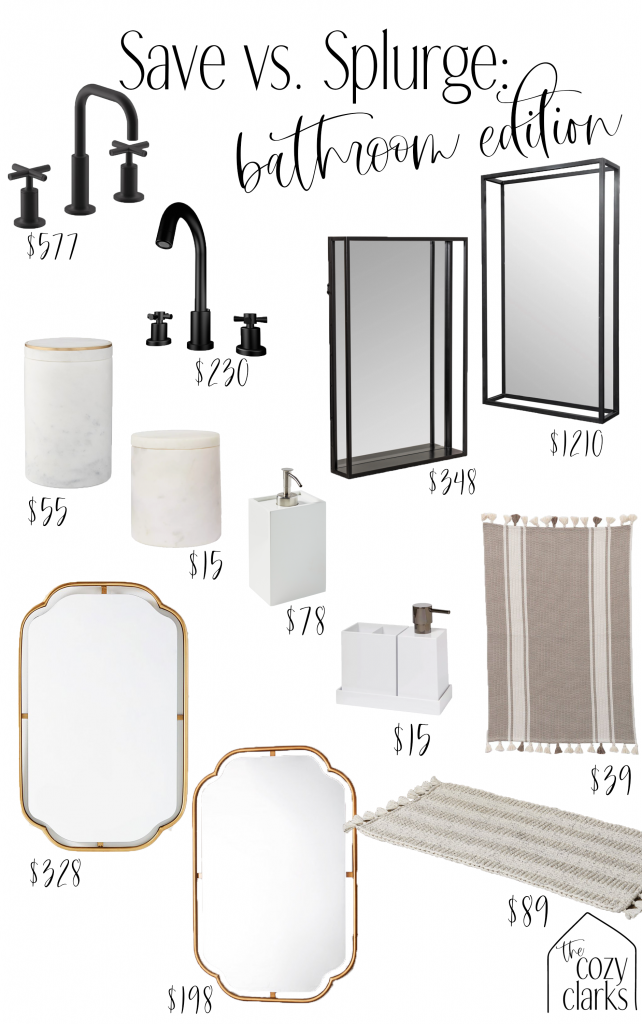 From faucets to mirrors and bathroom accessories, I'm rounding up a bunch of save vs. splurge options for your bathroom refresh or remodel!